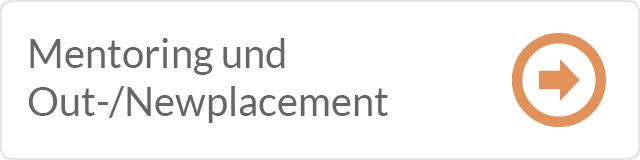 Gehe zu Mentoring, Outplacement und Newplacement