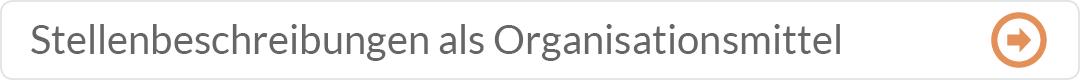 Weiter zu Stellenbeschreibung als Organisationsmittel