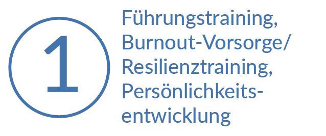 Gehe zu Bereich 1: Führungstraining, Burnout-Vorsorge / Resilienztraining, Persönlichkeitsentwicklung
